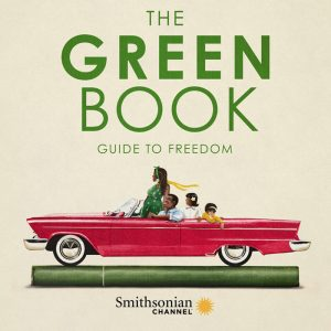 Smithsonian Channel Film Screening: The Green Book @ Cape Fear Museum